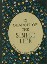 Cover of: In search of the simple life | Grayson, David.