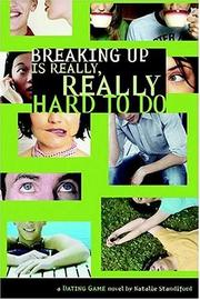 Cover of: Breaking up is really, really hard to do: a Dating Game novel