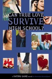 Cover of: Can true love survive high school?: a Dating Game novel