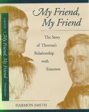 Cover of: My friend, my friend | Harmon Smith