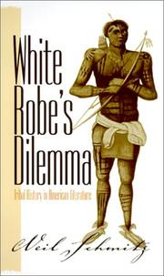 Cover of: White Robe's dilemma by Neil Schmitz
