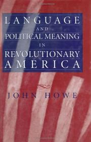 Cover of: Language and political meaning in revolutionary America