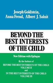 Cover of: Beyond the Best Interests of the Child