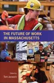 Cover of: The Future of Work in Massachusetts