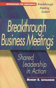 Cover of: Breakthrough business meetings