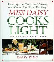 Cover of: Miss Daisy cooks light | Daisy King
