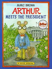 Cover of: Arthur Meets The President (Arthur Adventure Series)