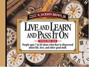 Cover of: Live And Learn And Pass It On, Volume III