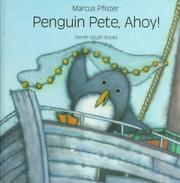 Cover of: Penguin Pete, Ahoy!
