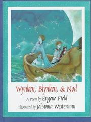 Cover of: Wynken, Blynken & Nod | Eugene Field