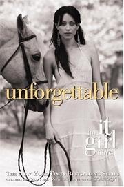 Cover of: Unforgettable (It Girl Novel #4)