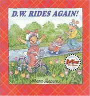 Cover of: D.W Rides Again (D.W.) | Marc Tolon Brown