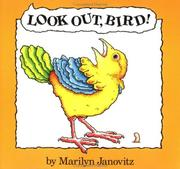 Cover of: Look Out Bird! (North-South Paperback) | Marilyn Janovitz