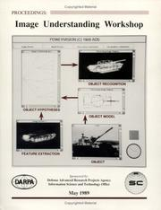Cover of: DARPA Image Understanding Proceedings 1989 | DARPA