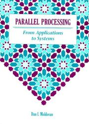 Cover of: Parallel processing from applications to systems | Dan I. Moldovan