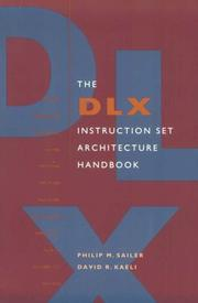 Cover of: The DLX instruction set architecture handbook