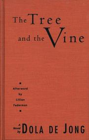 Cover of: The tree and the vine | Dola De Jong