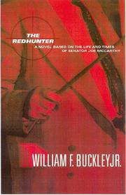 Cover of: The Redhunter: a novel based on the life of Senator Joe McCarthy