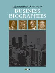 Cover of: International Directory of Business Biographies Edition 1. | Neil Schlager
