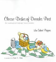Cover of: Classic dishes of decades past by Lou Seibert Pappas