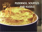 Cover of: Puddings, Souffles and Kugels (The Best 50) (The Best 50)