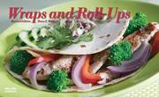 Cover of: Wraps and Roll-ups (Nitty Gritty Cookbooks) (Nitty Gritty Cookbooks)