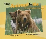 Cover of: The Animal in Me | Laurie Tye