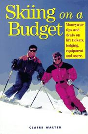 Cover of: Skiing on a budget: moneywise tips and deals on lift tickets, lodging, equipment, and more