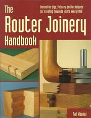 Cover of: The router joinery handbook