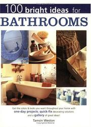 Cover of: 100 Bright Ideas for Bathrooms (100 Bright Ideas) | Tamsin Weston