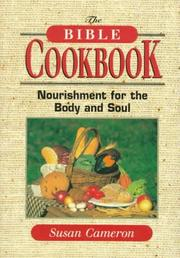 Cover of: The Bible cookbook | Sue Cameron