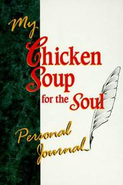 Cover of: My Chicken Soup for the Soul Personal Journal | Jack Canfield