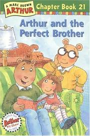 Cover of: Arthur and the Perfect Brother: A Marc Brown Arthur Chapter Book 21 (Arthur Chapter Books)