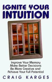 Cover of: Ignite Your Intuition | Craig Karges