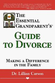 Cover of: The Essential Grandparent's Guide to Divorce