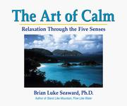 Cover of: The Art of Calm: Relaxation Through the Five Senses