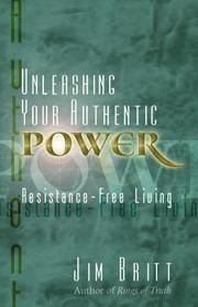 Cover of: Unleashing your authentic power