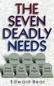 Cover of: The seven deadly needs | Edward Bear