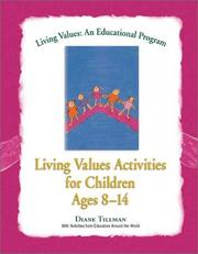 Cover of: Living Values Activities for Children Ages 8-14 (Living Values)
