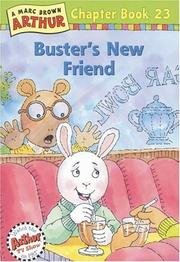 Cover of: Buster's New Friend (Arthur Chapter Books #23)