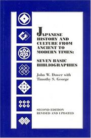Cover of: Japanese history and culture from ancient to modern times | John W. Dower