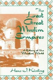 Cover of: The Last Great Muslim Empires