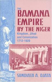 Cover of: The Bamana empire by the Niger