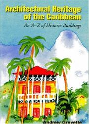 Cover of: Architectural Heritage of the Caribbean | A. G. Gravette