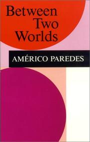 Cover of: Between two worlds | AmeМЃrico Paredes