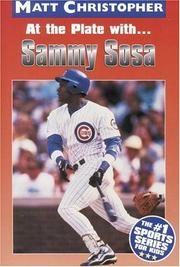 Cover of: At the Plate with...Sammy Sosa (Matt Christopher Sports Biographies) | Matt Christopher