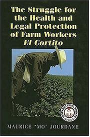 Cover of: The Struggle For The Health And Legal Protection Of Farm Workers