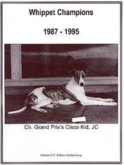 Cover of: Whippet Champions, 1987-1995 | Camino Book Co. Staff