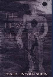 Cover of: The new genetics | Roger Lincoln Shinn