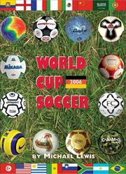 Cover of: World cup soccer: Germany 2006
